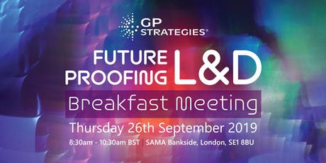 Future Proofing L&D Breakfast Meeting tickets