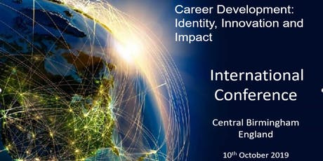 Career Development:Identity,Innovation and Impact. International Conference tickets