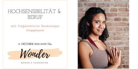 Hochsensibilität & Beruf mit Yogalehrerin Dominique Hoppmann tickets