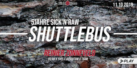 Shuttle + Ticket  ins Kesselhaus Play X Sicknraw with Reiner Zonneveld Tickets