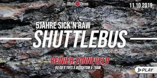 Shuttle + Ticket  ins Kesselhaus Play X Sicknraw with Reiner Zonneveld