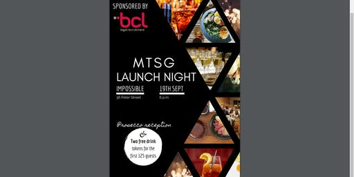 MTSG Launch Night - Impossible