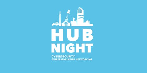 10. Hub Night Cybersecurity Entrepreneurship Networking