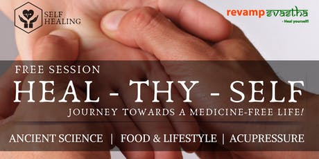 Free Session on HEAL-THY-SELF: Journey Towards a Medicine-Free Life! tickets