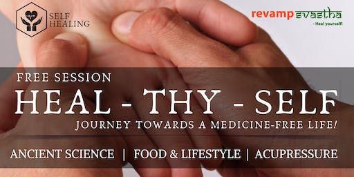 Free Session on HEAL-THY-SELF: Journey Towards a Medicine-Free Life!