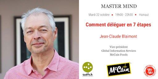 Master Mind - Comment déléguer en 7 étapes, Jean-Claude Blaimont - Hainaut
