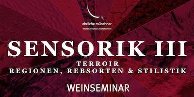 Weinseminar – Sensorik III – Terroir – Regionen, Rebsorten & Stilistik