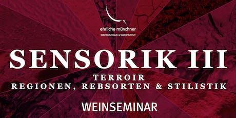 Weinseminar – Sensorik III – Terroir – Regionen, Rebsorten & Stilistik Tickets