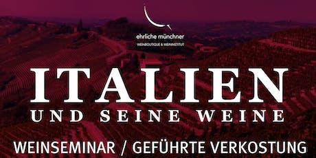 Weinseminar / geführte Verkostung – Italien und seine Weine Tickets