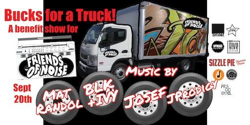 Bucks for a Truck Benefit Concert!