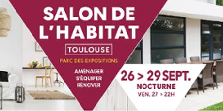 Le salon de l'habitat de Toulouse billets