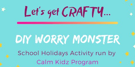 DIY Worry Monster 12:30 PM session tickets