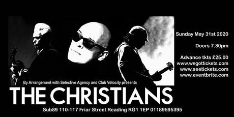 The Christians & support from Tomorrow Bird(Sub89, Reading) tickets