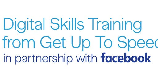 Digital Skills Training from Facebook -Being Safe Online & Social Marketing