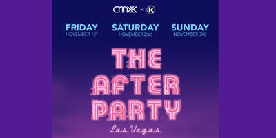 """""""THE AFTER PARTY"""" - VEGAS(Saturday)"""
