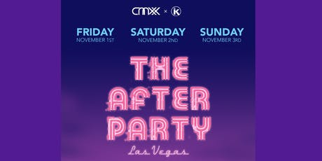 """THE AFTER PARTY"" - VEGAS(Saturday) tickets"