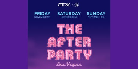 """THE AFTER PARTY"" - VEGAS(Sunday) tickets"