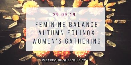 Feminine Balance Autumn Equinox Women's Gathering tickets