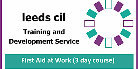 First Aid at Work (3 day course - 23rd, 24th & 30th of March) tickets