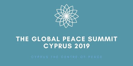 The Global Peace Summit Cyprus - 2019 tickets