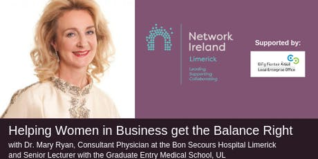 Network Ireland Limerick - Helping Women in Business get the Balance Right tickets