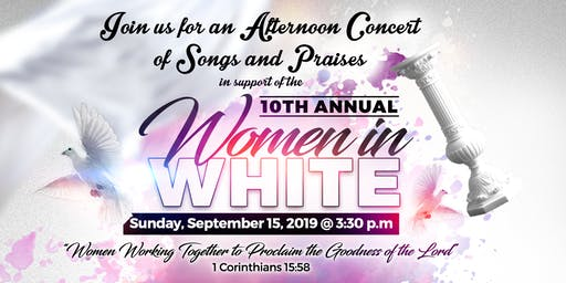 FBCOG Women In White 10th Anniversary - Afternoon Concert