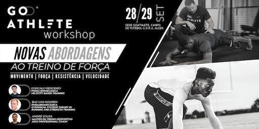 GoAthlete // NOVAS ABORDAGENS AO TREINO DE FORÇA - WORKSHOP