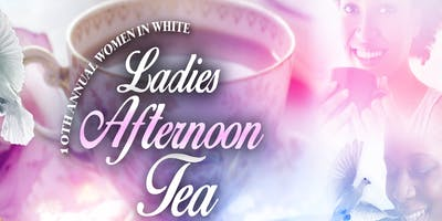 FBCOG Women In White 10th Anniversary - Ladies Afternoon Tea