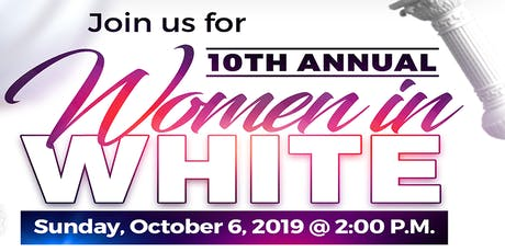 FBCOG Women In White 10th Anniversary - Evening Worship Service tickets