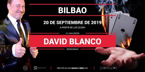Show Magia David Blanco en Pause&Play Max Center