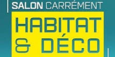 Le salon Carrément Habitat et Déco de Reims billets