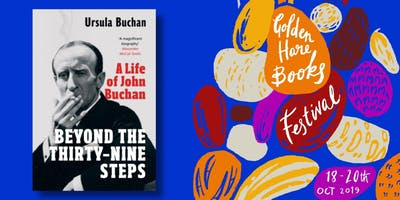 TALK: The Life and Times of John Buchan, with Ursula Buchan