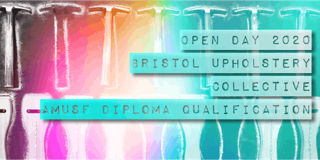 Upholstery Diploma 'Open Day 2020' - Bristol Upholstery Collective tickets