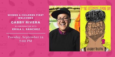 Author Conversation: Gabby Rivera & Erika L. Sánchez tickets