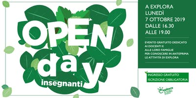 Open Day insegnanti 2019 @Explora