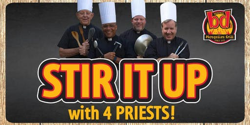 Stir It Up with 4 Priests!