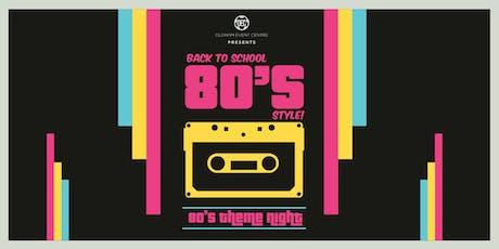 School Disco 80's Night - Ibby Fundraiser tickets