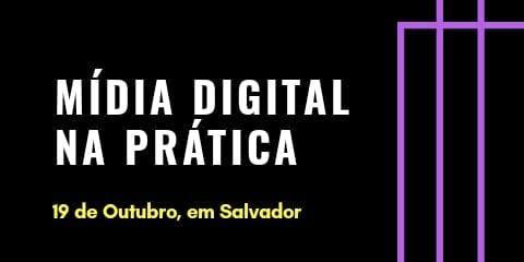 Mídia Digital na Prática