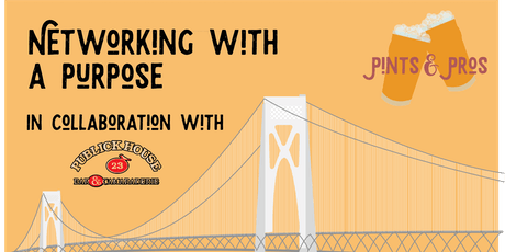 Pints & Pros: Networking with a Purpose! tickets