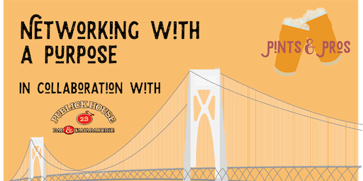 Pints & Pros: Networking with a Purpose!