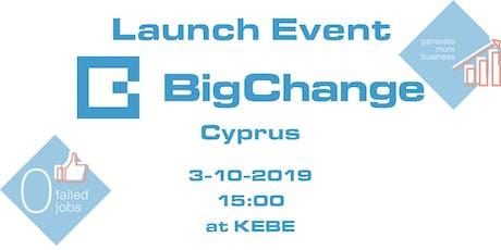 BigChange Cyprus Launch Event tickets