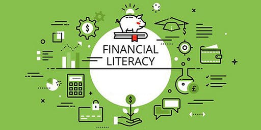 FINANCIAL LITERACY WORKSHOP - FREE INFORMATION