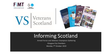 Informing Scotland -   Armed Forces and Veterans Champions Gathering tickets