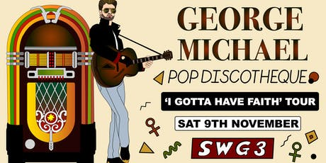 "George Michael Discotheque - ""I Gotta Have Faith"" Tour tickets"
