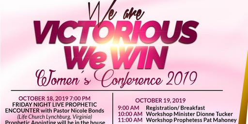 """We are Victorious "" We WIN! Women's Conference 2019"