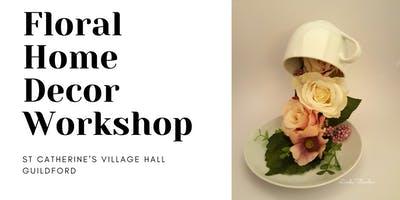 Floral Home Decor Workshop