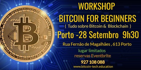 BITCOIN FOR BEGINNERS	( all you need to know to take good decisions  ) tickets