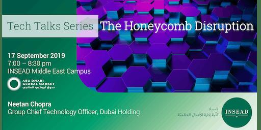 INSEAD Tech Talk - The Honeycomb Disruption