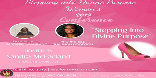 Stepping Into Divine Purpose Women's Conference & Luncheon