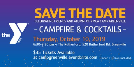 Camp Greenville Presents: Campfire & Cocktails 2019 tickets